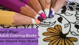 Simple Ways Adult Coloring Books Can Inspire Your Brand